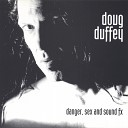 Doug Duffey - Don t You Forget About Me