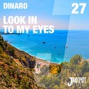 Dinaro - Look In To My Eyes