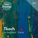 Tkach - Tocar