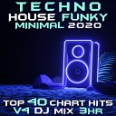 Sixsense - U Got 2 Come Back Techno House Funky Minimal 2020 Vol 4 DJ Mixed