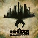 A Broken Silence - March To This Victory