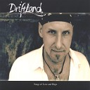 Driftland - I feel love