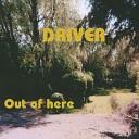 Driver - Slip away