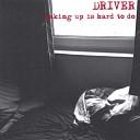 Driver - No More