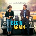 Begin Again (Music From and In