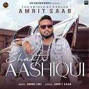 Amrit Saab - Shadti Aashiqui