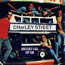 Charley Street - World What About Me