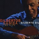 Gilberto Gil - Aquele Abra o Ao Vivo