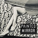 Painted Mirror - Mad World