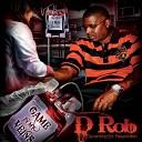D Rob - Respect My Grind feat Smiggz