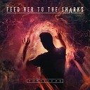 Feed Her To The Sharks - Terrorist