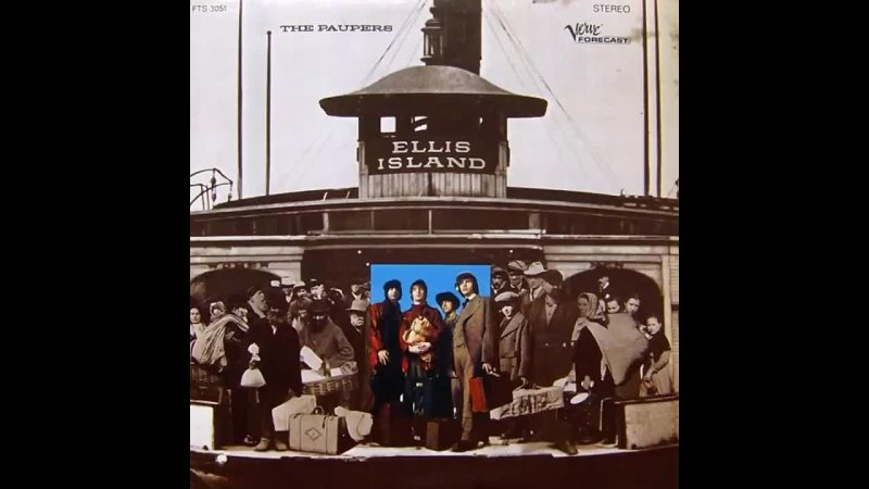 The Paupers - Ellis Island 1968 (full album)