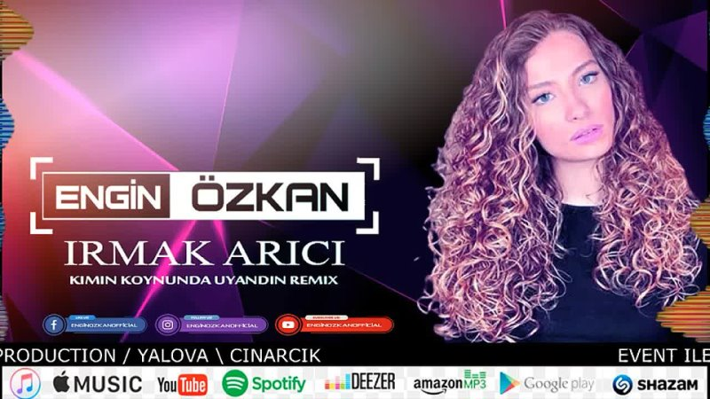 Irmak Arici - Kimin Koynunda Uyandin (Engin Özkan Remix)_Full-HD.mp4