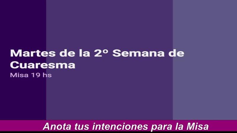 Domingo 28 de Febrero - Misa 1030 hs. - IIº Semana de Cuaresma