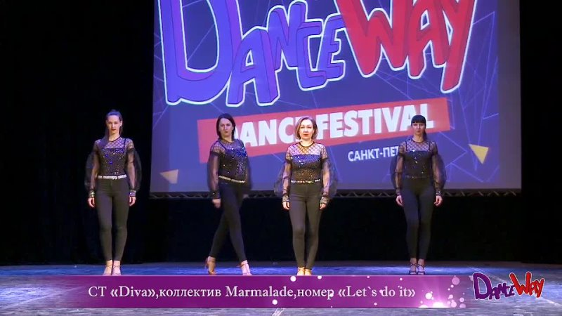 СТ Diva коллектив Marmalade номер Let`s do it mp4