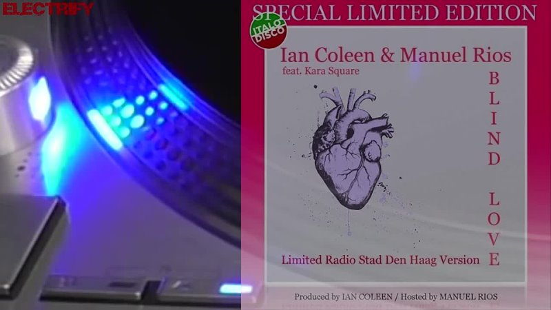 IAN COLEEN MANUEL RIOS FEAT. KARA SQUARE - BLIND LOVE (LTD. RADIO STAD DEN HAAG VER.)(℗2018__copyright_2020) ( 720 X 1280 ).mp