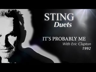 Sting Discusses DUETS - It's Probably Me with Eric Clapton
