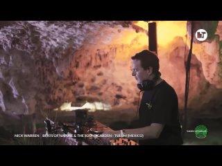 Nick Warren - Beats of Nature The Soundgarden (Tulum, Mexico)