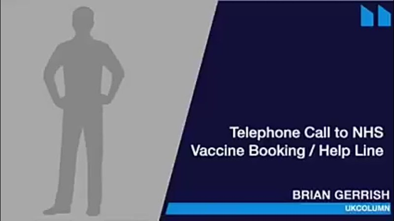 UK Column News calls NHS Vaccination Help Line