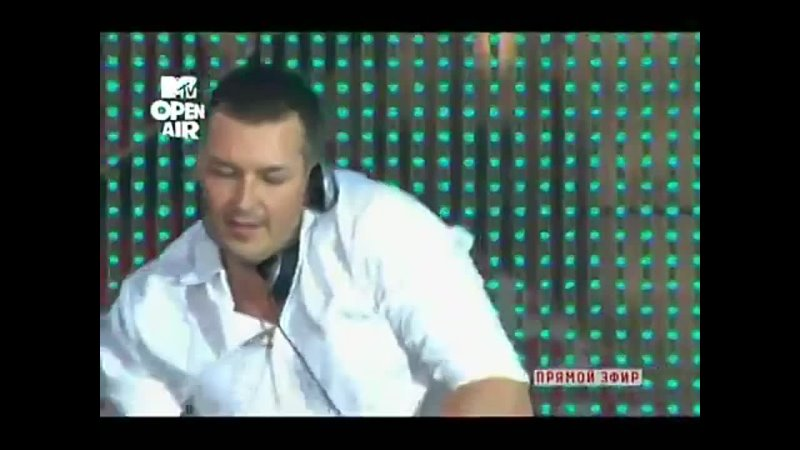 Dj Feel Live At MTV Open Air MOSCOW RED SQUARE КРАСНАЯ ПЛОЩАДЬ 21 08 2010
