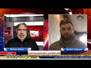 Israeli Exceptionalism and West Asia - Mohsin Abbas - Robert Inlakesh - Tim Anderson - 21st Feb 2021 ( 360 X 640 ).mp4
