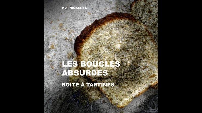 Vervloesem Les Boucles Absurdes Boîtes à tartines 2013 Old Complaining Beast