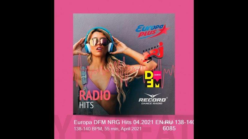 Europa DFM NRG Hits 04 2021 EN RU 138 140 138 140 BPM 55 min April 2021