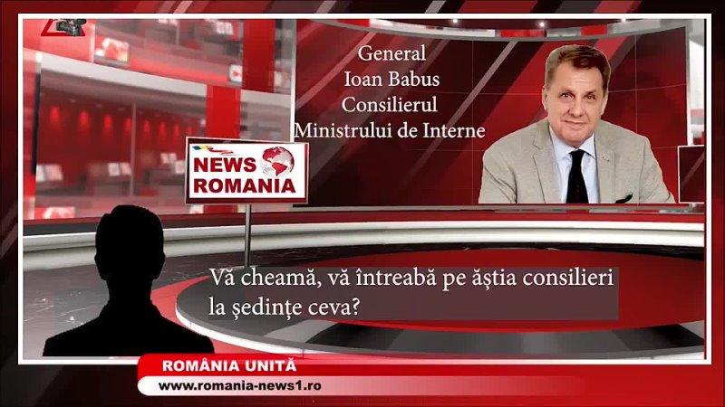 Generalul Ioan Bãbus consilierul Ministrului de Interne