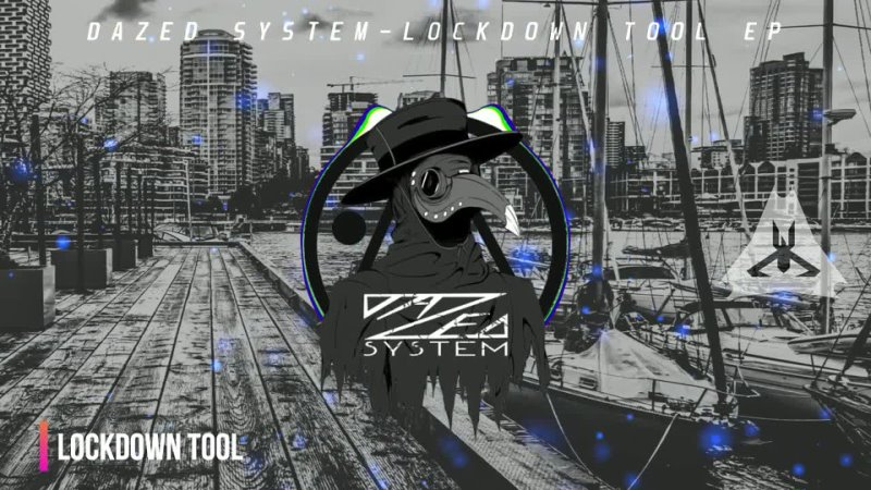 Dazed System Lockdown Tool EP MEGAMIX THE EARTH MUSIC