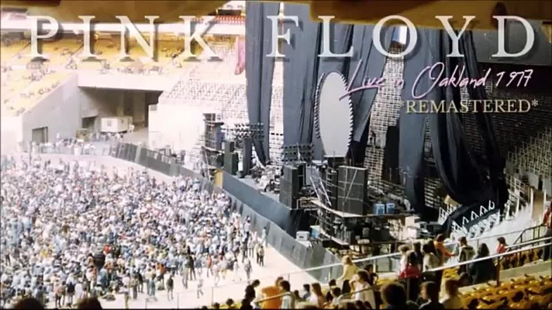 Pink Floyd live in Oakland 1977-05-09 (Audio)