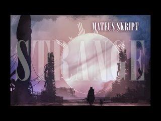 Mateus skript - Strange/Trap beat/57bpm