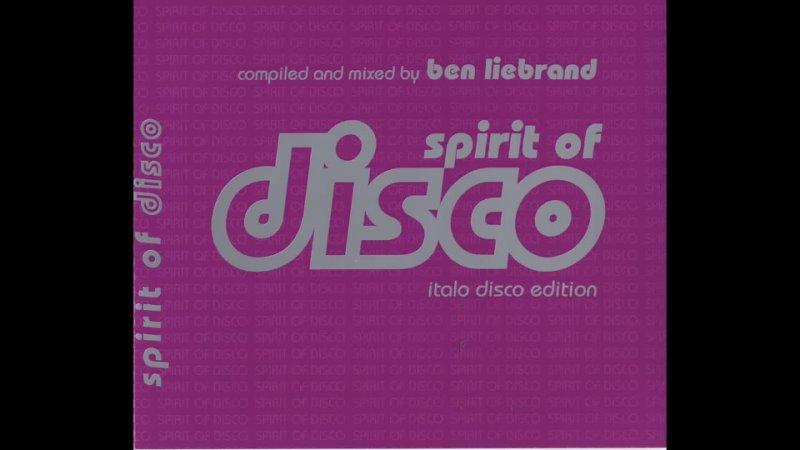 Ben Liebrand Spirit Of Disco Italo Disco Edition CD1