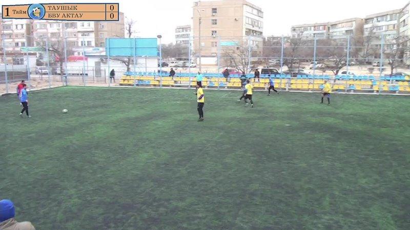 ЛЛФ 2020 Весна Видео обзор матча Таушык БВУ Актау Лига С 2 3 тур 23 03 2021