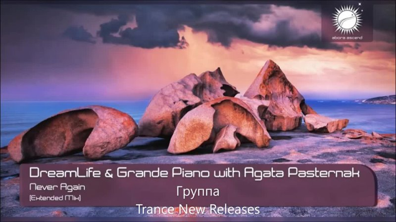 DreamLife Grande Piano with Agata Pasternak Never Again Extended mix © TNR