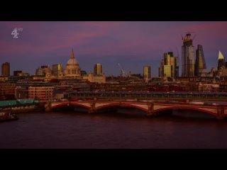 London's Great Bridges: Lighting the Thames: Season 1 Episode 2 (Channel 4 2021 UK) (ENG/SUB ENG)