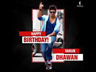Happy Birthday | Varun Dhawan