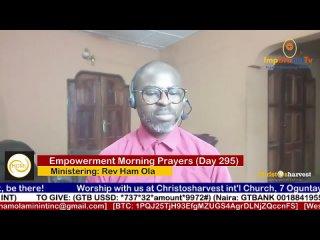 """Empowerment Morning Prayers Live"" (Day 295) by Rev Ham Ola"