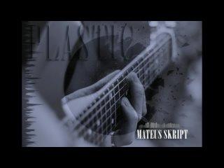 Mateus skript - PLASTIC/Rap/90bpm
