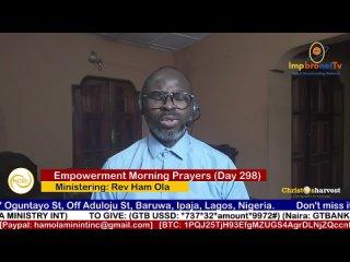 """Empowerment Morning Prayers Live"" (Day 297) by Rev Ham Ola"