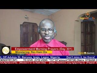 """Empowerment Morning Prayers Live"" (Day 301) by Rev Ham Ola"