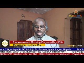 """Empowerment Morning Prayers Live"" (Day 303) by Rev Ham Ola"