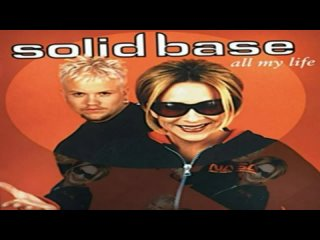 Solid Base - All My Life (Extended Mix 1997)