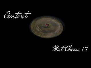 Centent cymbals - MIST 17 China