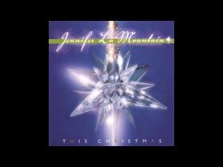 This Christmas (2001) - Jennifer LaMountain