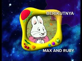 Berikutnya Max And Ruby Planet Bon Bon (old version) - Spacetoon