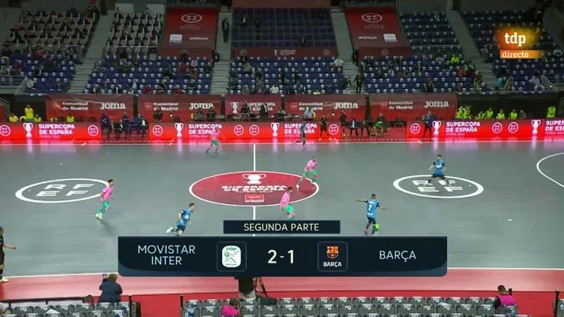 - Supercopa Masculina Final Movistar Inter - fcbarcelona