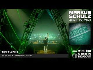 Holbrook & SkyKeeper - Trigger @ Markus Schulz -  Global DJ Broadcast (Apr 22 2021)