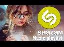 Videoplayback 16 shazam топ 50