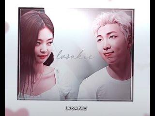 BLACKPINK x BTS vine ▸ Kim Jennie x Kim Namjoon (RM)  ▸  namjen