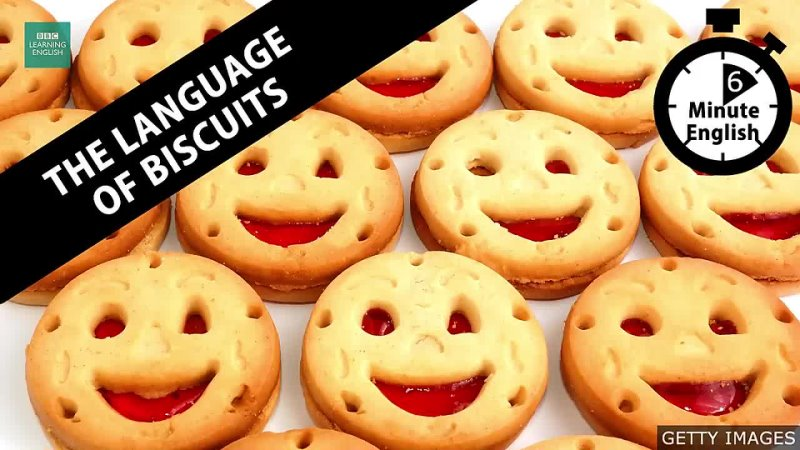 The language of biscuits - 6 Minute English